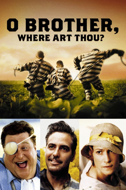 Coen Brothers' O Brother Where Art Thou? starring George Clooney