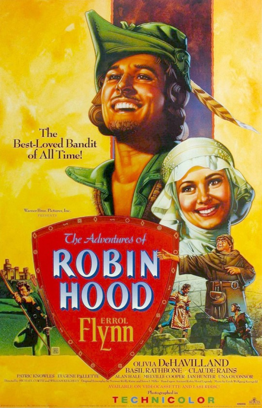 The Adventures Of Robin Hood starring Errol Flynn and Olivia de Haviland