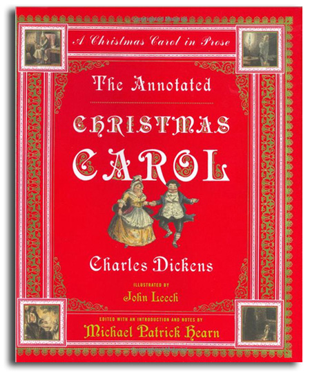 Charles Dickens' A Christmas Carol - Annotated