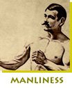 The Art of Manliness - Reviving the Lost Art of Manliness